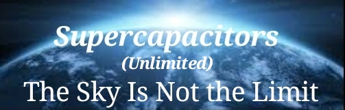 Supercapacitors Unlimited_Sky Not The Limit